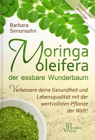 Moringa, der essbare Wunderbaum (Buch) - Barbara Simonsohn