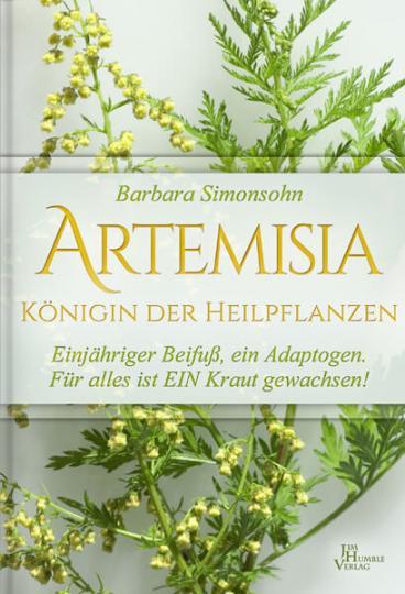 Artemisia - Königin der Heilpflanzen  (Buch) - Barbara Simonsohn