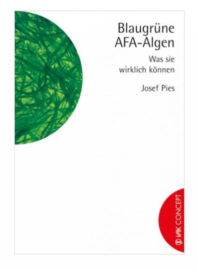 Blaugrüne AFA-Algen (Buch) von Josef Pies